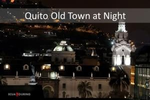 Old Quito at Night